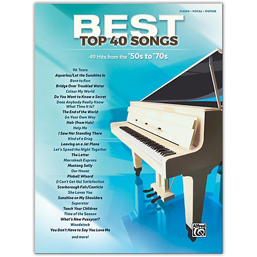 Alfred Best Top 40 Songs: '50s to '70s, Piano/Vocal/Guitar Songbook-thumbnail