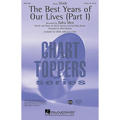 Hal Leonard Best Years of Our Lives (from Shrek) (ShowTrax CD) ShowTrax CD by Baha Men Arranged by Mark Brymer