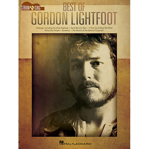 Hal Leonard Best of Gordon Lightfoot Strum and Sing Series Softcover Performed by Gordon Lightfoot-thumbnail