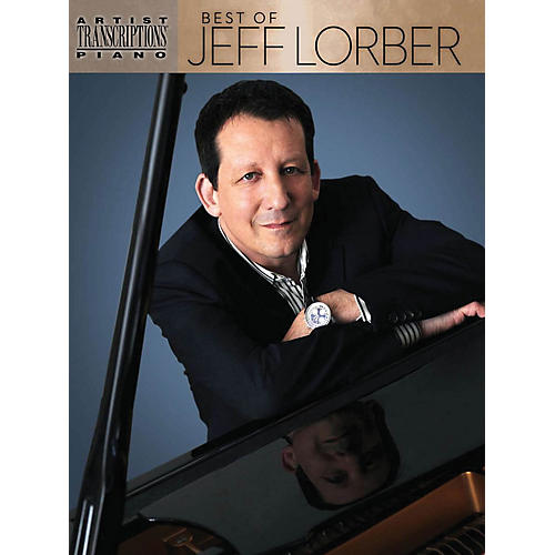Hal Leonard Best of Jeff Lorber Artist Transcriptions Series Softcover Performed by Jeff Lorber-thumbnail