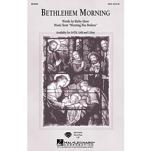 Hal Leonard Bethlehem Morning SATB composed by Kirby Shaw