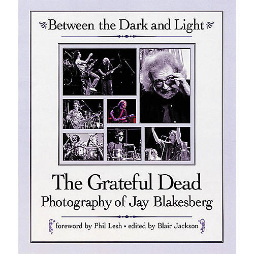 Backbeat Books Between the Dark and Light - Grateful Dead Photography Hardcover Book-thumbnail