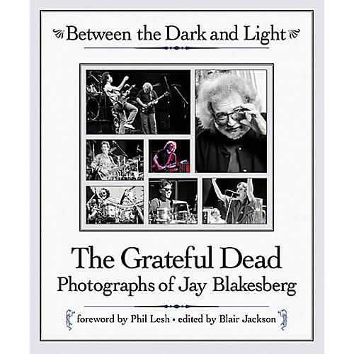 Backbeat Books Between the Dark and Light - Grateful Dead Photography Paperback Book