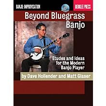 Berklee Press Beyond Bluegrass Banjo Berklee Guide Series Softcover with CD Written by Dave Hollender