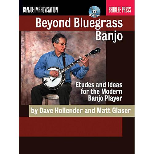 Berklee Press Beyond Bluegrass Banjo Berklee Guide Series Softcover with CD Written by Dave Hollender-thumbnail