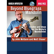 Berklee Press Beyond Bluegrass Mandolin Berklee Guide Series Softcover with CD Written by Matt Glaser