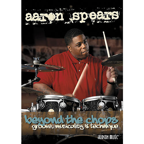 Hal Leonard Beyond The Chops: Groove Musicality & Technique with Aaron Spears (2-DVD Set)