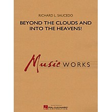 Hal Leonard Beyond the Clouds and Into the Heavens! - MusicWorks Grade 4 Concert Band