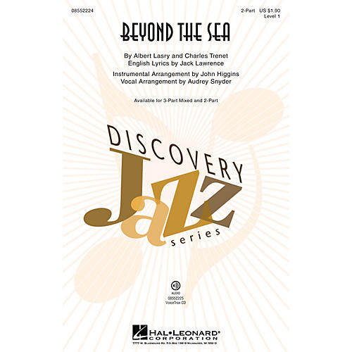 Hal Leonard Beyond the Sea (Discovery Level 1) 2-Part by Bobby Darin arranged by Audrey Snyder