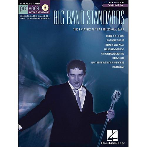 Hal Leonard Big Band Standards - Pro Vocal Songbook & CD for Male Singers Volume 50