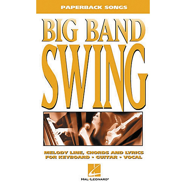 Hal Leonard Big Band Swing Piano, Vocal, Guitar Songbook