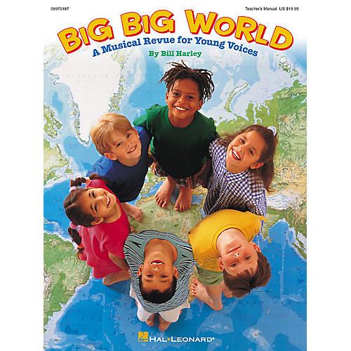 Hal Leonard Big Big World (Musical) ShowTrax CD Composed by Bill Harley-thumbnail