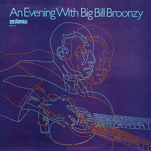 Alliance Big Bill Broonzy - Evening with Big Bill Broonzy