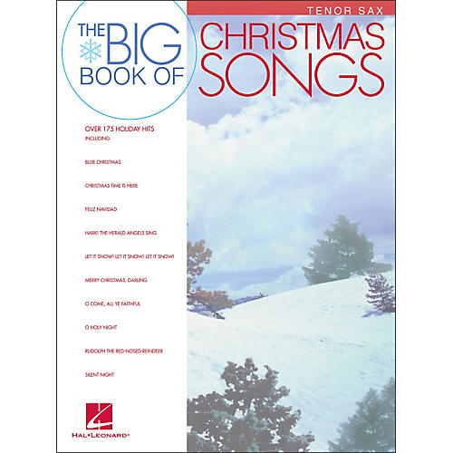 Hal Leonard Big Book Of Christmas Songs for Tenor Sax