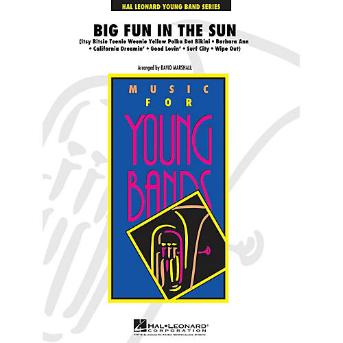 Hal Leonard Big Fun in the Sun - Young Concert Band Level 3 by David Marshall-thumbnail