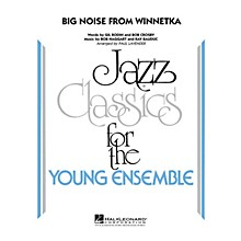 Hal Leonard Big Noise from Winnetka Jazz Band Level 3 Arranged by Paul Lavender