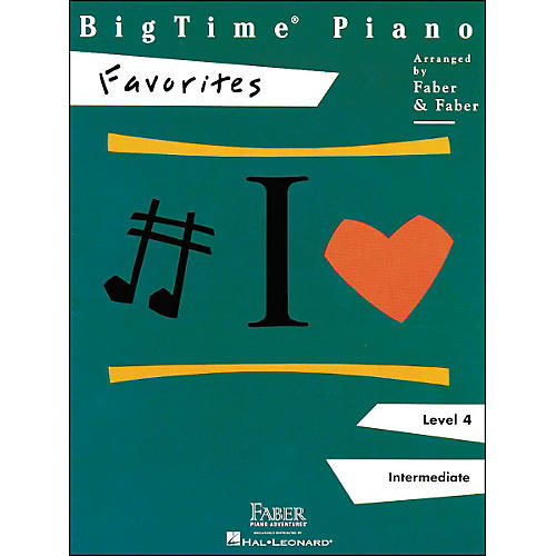 Faber Piano Adventures Bigtime Piano Favorites Level 4 Intermediate - Faber Piano