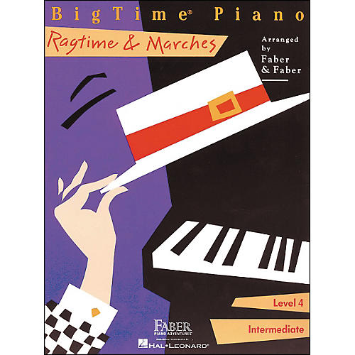 Faber Piano Adventures Bigtime Piano Ragtime & Marches Level 4 Intermediate - Faber Piano