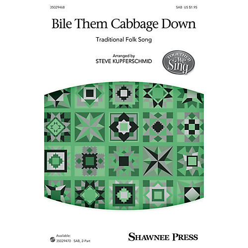 Shawnee Press Bile Them Cabbage Down (Together We Sing Series) 2-Part Arranged by Steven Kupferschmid-thumbnail