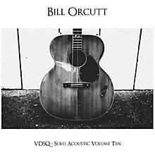 Bill Orcutt - Vdsq Solo Acoustic Vol. 10