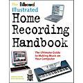 Watson-Guptill Billboard Illustrated Home Recording Handbook-thumbnail