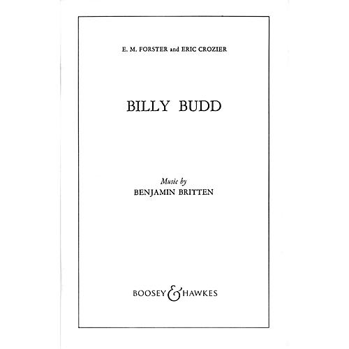 Boosey and Hawkes Billy Budd, Op. 50 (Opera in Two Acts) Boosey & Hawkes Scores/Books Series Composed by Benjamin Britten-thumbnail