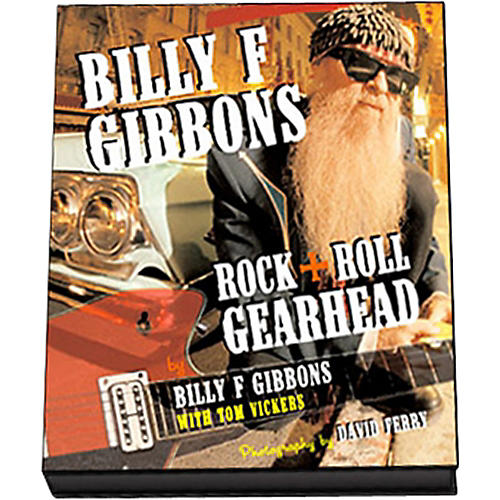 Hal Leonard Billy F Gibbons: Rock + Roll Gearhead (Book)