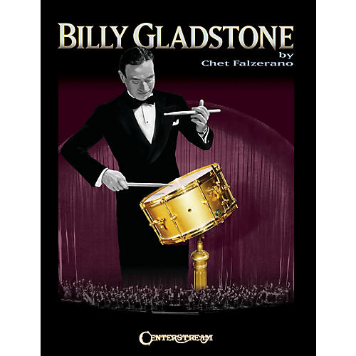 Centerstream Publishing Billy Gladstone Percussion Series Softcover Written by Chet Falzerano