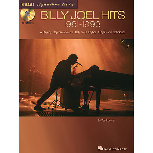 Hal Leonard Billy Joel Hits: 1981-1993 Signature Licks Guitar Series Softcover with CD Written by Todd Lowry