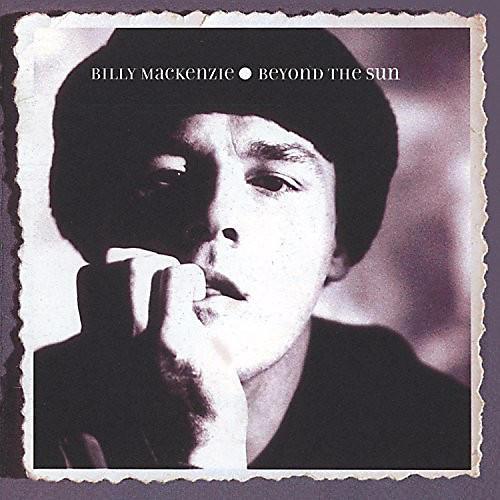 Alliance Billy McKenzie - Beyond The Sun