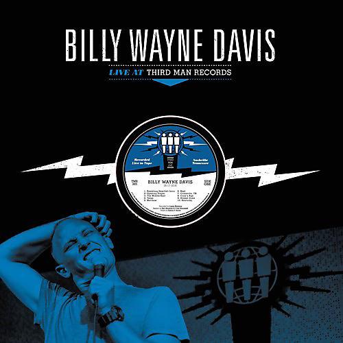 Alliance Billy Wayne Davis - Live At Third Man Records