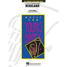 Hal Leonard Birdland - Young Concert Band Level 3 arranged by Larry Norred