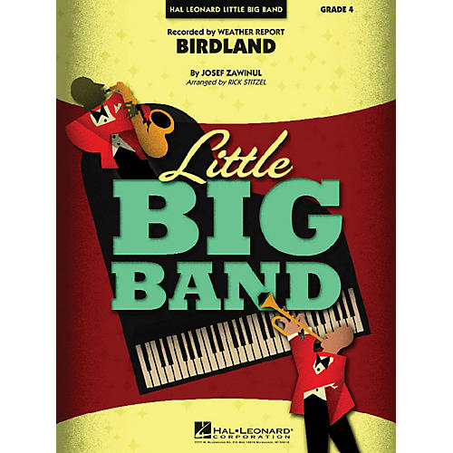Hal Leonard Birdland Jazz Band Level 3 Arranged by Rick Stitzel