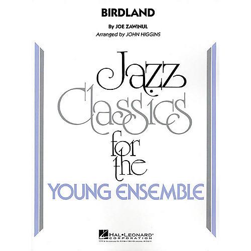 Hal Leonard Birdland Jazz Band Level 3 by Weather Report Arranged by John Higgins