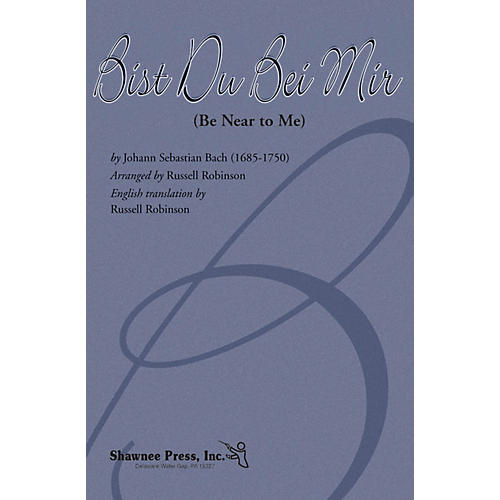 Shawnee Press Bist Du Bei Mir (Be Near to Me) 2-Part arranged by Russell Robinson-thumbnail