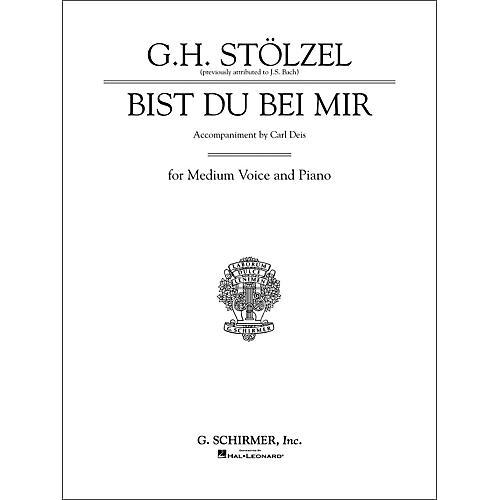 G. Schirmer Bist du bei mir (Thou Art My Joy) for Medium Voice By Bach / Deis