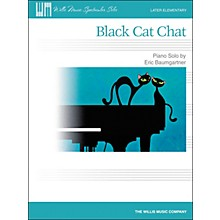 Willis Music Black Cat Chat - Later Elementary Piano Solo Sheet by Eric Baumgartner