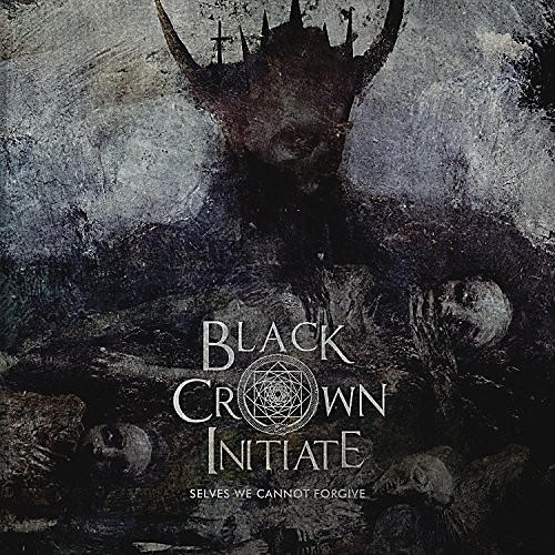 Alliance Black Crown Initiate - Selves We Cannot Forgive