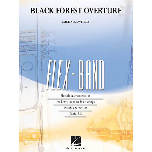 Hal Leonard Black Forest Overture Concert Band Level 2-3 Composed by Michael Sweeney-thumbnail