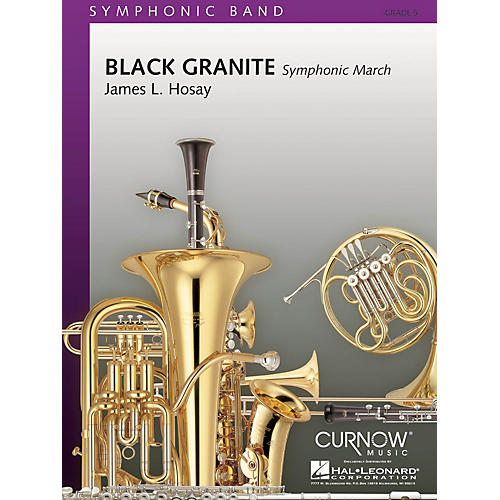 Curnow Music Black Granite (Grade 5 - Score Only) Concert Band Level 5 Composed by James L Hosay-thumbnail