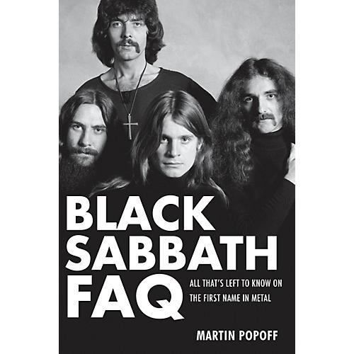 Backbeat Books Black Sabbath FAQ FAQ Series Softcover Written by Martin Popoff
