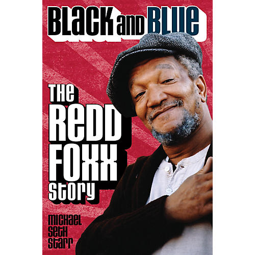 Applause Books Black and Blue (The Redd Foxx Story) Applause Books Series Hardcover Written by Michael Seth Starr-thumbnail