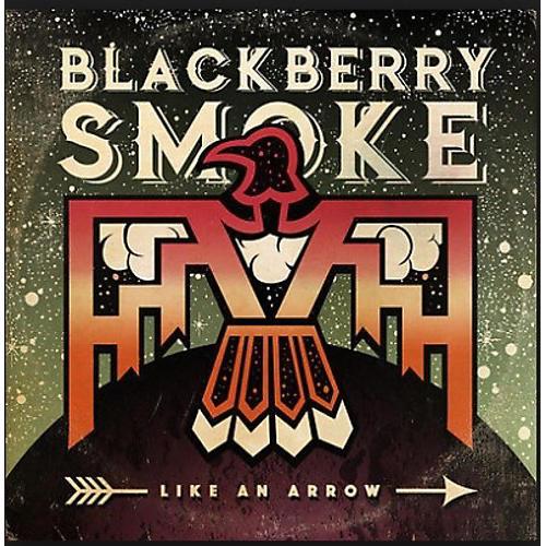 Alliance Blackberry Smoke - Like An Arrow