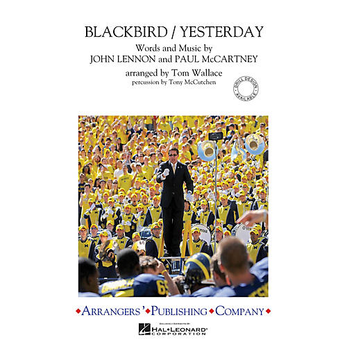 Arrangers Blackbird/Yesterday Marching Band Level 3 by The Beatles Arranged by Tom Wallace-thumbnail
