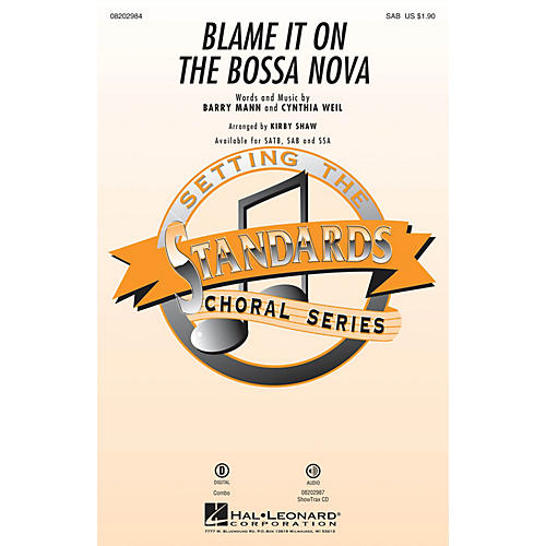 Hal Leonard Blame It on the Bossa Nova SAB by Eydie Gormé arranged by Kirby Shaw-thumbnail