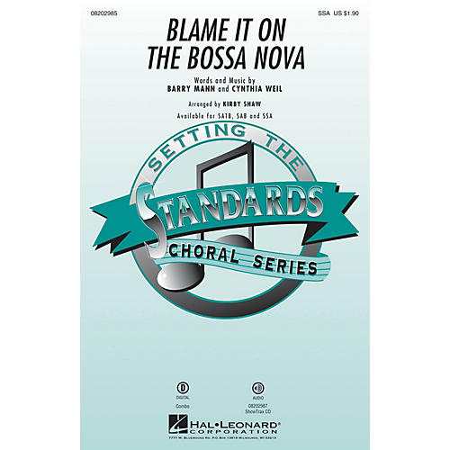 Hal Leonard Blame It on the Bossa Nova SSA arranged by Kirby Shaw-thumbnail