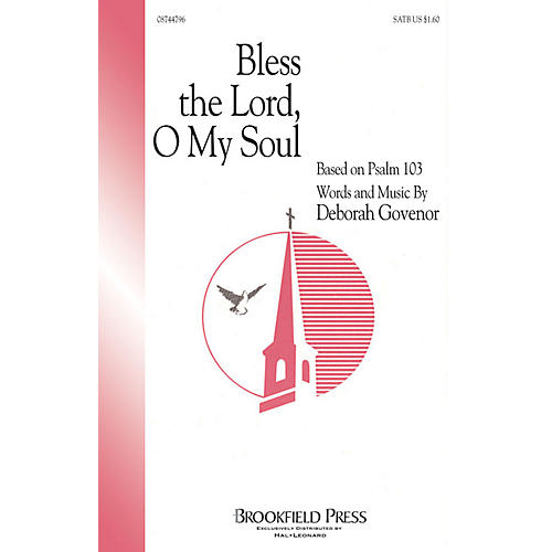 Hal Leonard Bless The Lord, O My Soul (SATB) SATB composed by Deborah Govenor-thumbnail