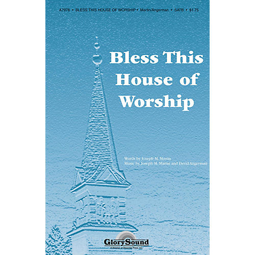 Shawnee Press Bless This House of Worship SATB composed by Joseph M. Martin-thumbnail