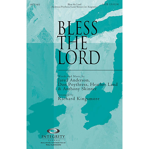Integrity Choral Bless the Lord CD ACCOMP Arranged by Richard Kingsmore