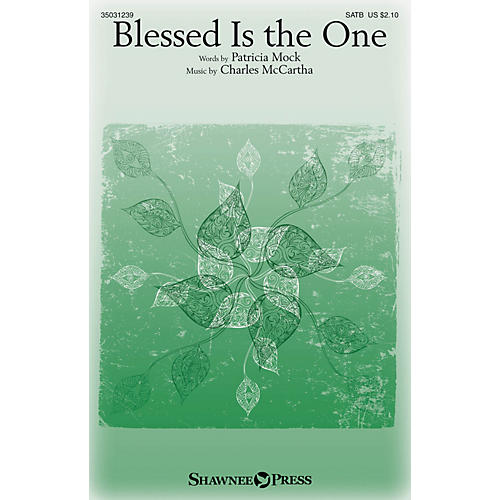 Shawnee Press Blessed Is the One SATB composed by Charles McCartha